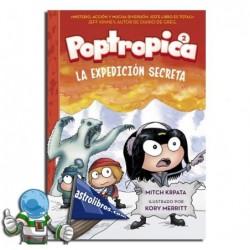 Poptropica 2. La expedición secreta. Komikia.