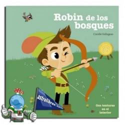Libro con texturas. Robin de los bosques. Erderaz.
