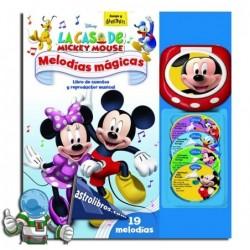 Melodías mágicas. La casa de Mickey Mouse.