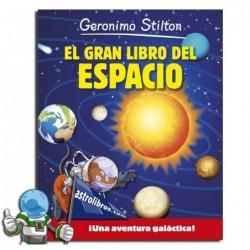 Geronimo Stilton. El gran libro del espacio.