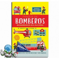 PARQUE DE BOMBEROS , BOMBEROS EN ACCIÓN , LIBRO-JUEGO