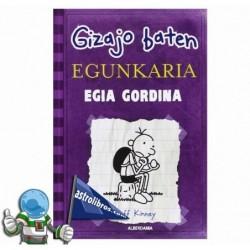 EGIA GORDINA , GIZAJO BATEN EGUNKARIA 5 , GREG EN EUSKERA