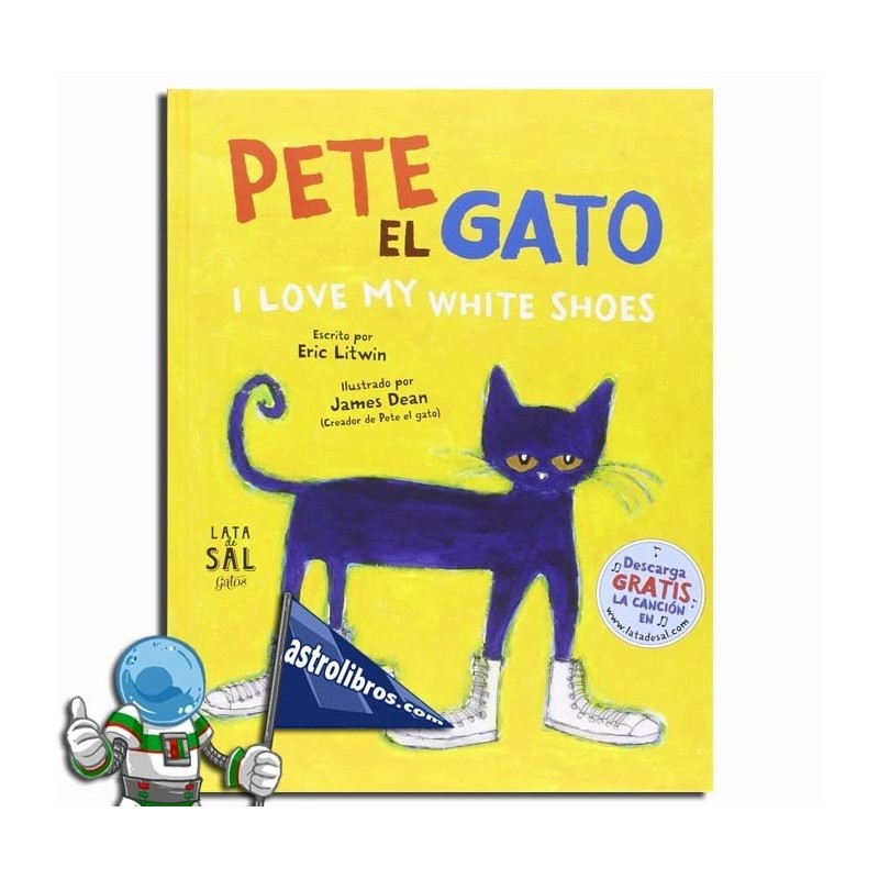 PETE EL GATO. I LOVE MY WHITE SHOES.