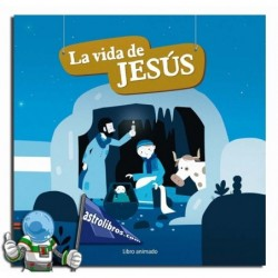 LA VIDA DE JESÚS. LIBRO POP-UP ANIMADO.