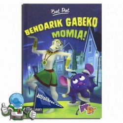 BAT PAT TV 2. BENDARIK GABEKO MOMIA!