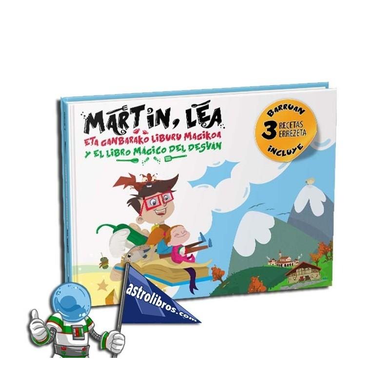 MARTIN, LEA ETA GANBARAKO LIBURU MAGIKOA. MARTÍN, LEA Y EL LIBRO MÁGICO DEL DESVÁN.