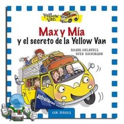 Max y Mía y el secreto de la Yelow Van. Número especial.