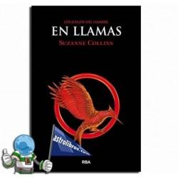 LOS JUEGOS DEL HAMBRE 2. EN LLAMAS