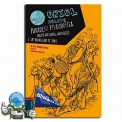 ORIOL ARLOTE 4. PARADISU ITSASONTZIA