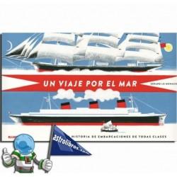 UN VIAJE POR EL MAR , UNA HISTORIA DE EMBARCACIONES , LIBRO POP-UP