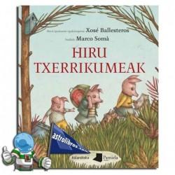 HIRU TXERRIKUMEAK (LIBURU)