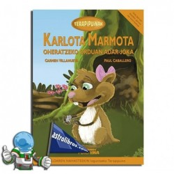 TERAPIPUINAK 2. KARLOTA MARMOTA. (LOAREN NAHASTEA)