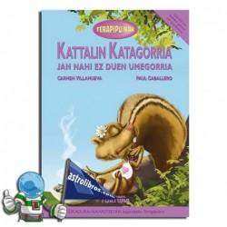 KATTALIN KATAGORRIA | TERAPIPUINAK 6 | ELIKADURA-NAHASTEAK
