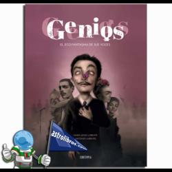 GENIOS , EL ECO FANTASMA DE SUS VOCES