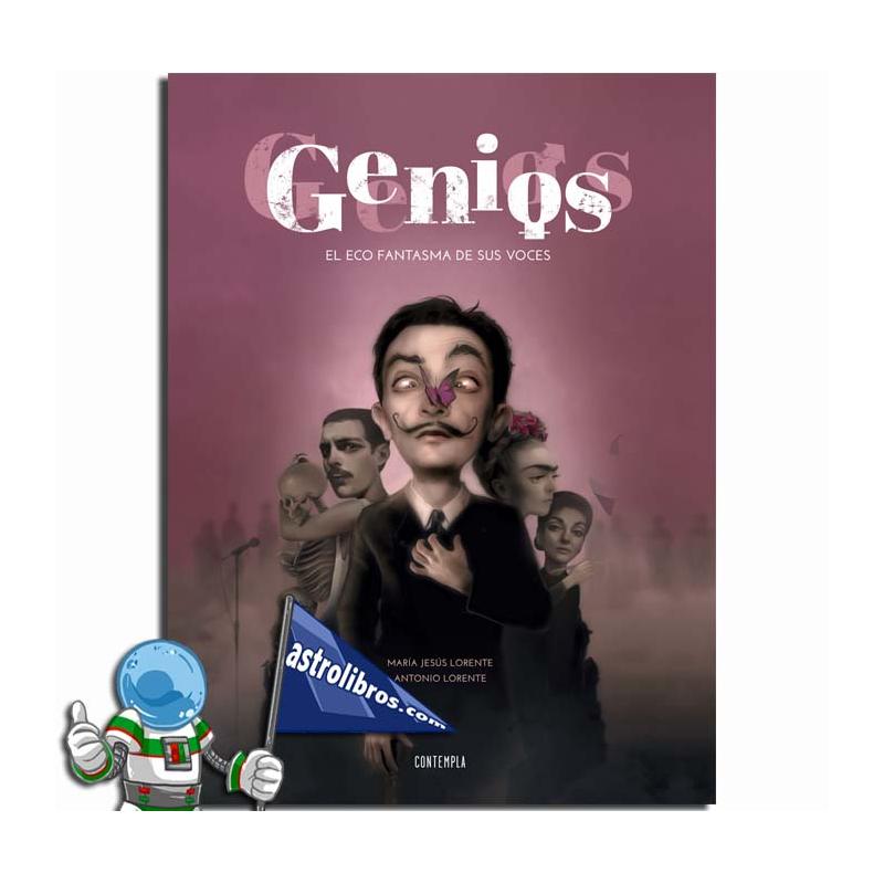 GENIOS. EL ECO FANTASMA DE SUS VOCES