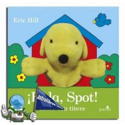 ¡Hola, Spot! Spot txotxongilorekin