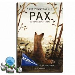 PAX , UNA HISTORIA DE PAZ Y AMISTAD , LIBRO JUVENIL