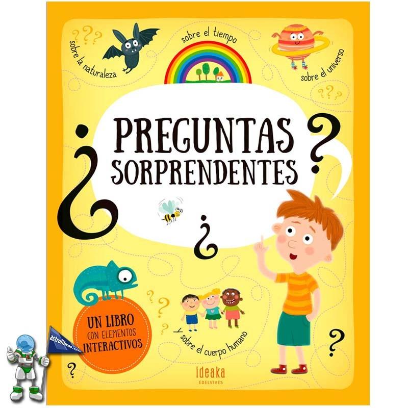 PREGUNTAS SORPRENDENTES , LIBRO INTERACTIVO