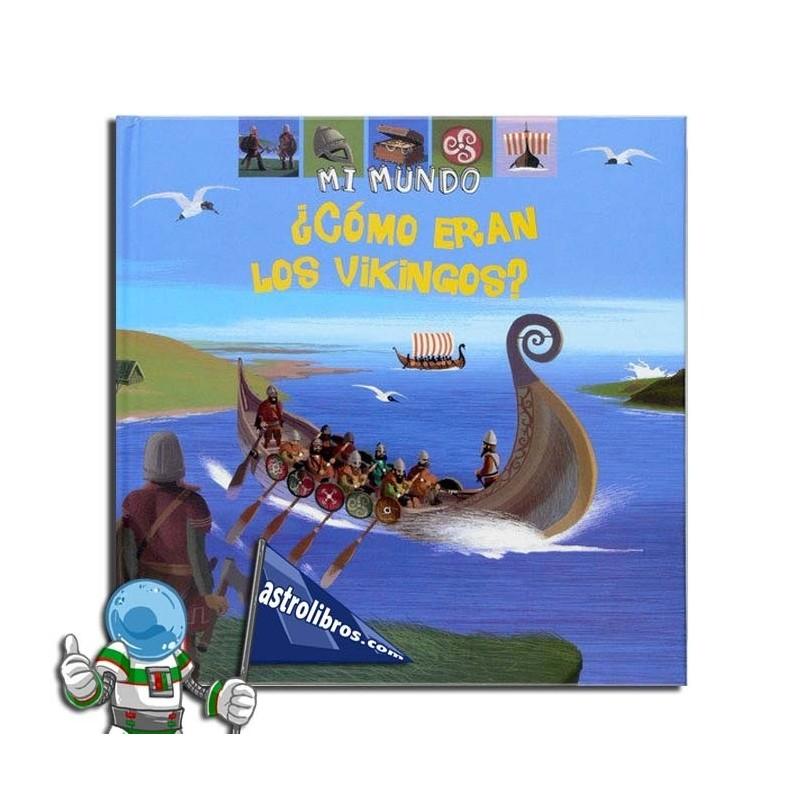 Mi mundo. ¿Cómo eran los vikingos?