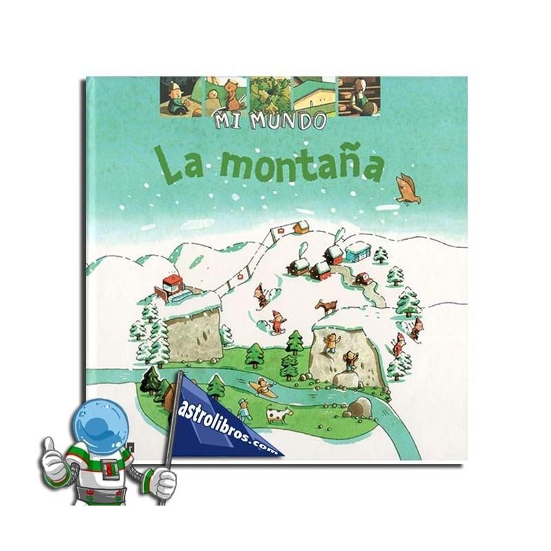 Mi mundo. La montaña