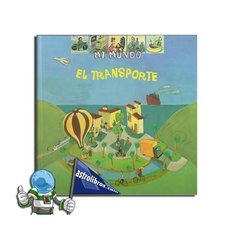 EL TRANSPORTE. MI MUNDO