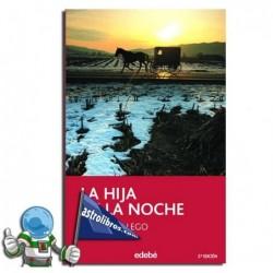 LA HIJA DE LA NOCHE (NOVELA JUVENIL)