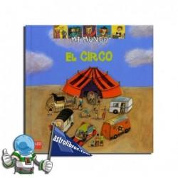 EL CIRCO. MI MUNDO