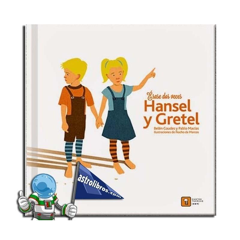 Hansel y Gretel. Érase dos veces