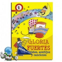 CHISTES, ACERTIJOS Y CANCIONES DE GLORIA FUERTES