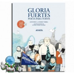 GLORIA FUERTES, POETA PARA TODOS.
