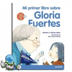 MI PRIMER LIBRO SOBRE GLORIA FUERTES