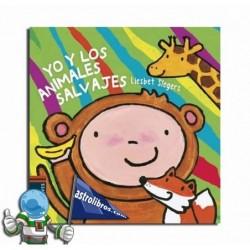 YO Y LOS ANIMALES SALVAJES. COLECCIÓN COMETA 6