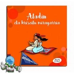 Ipuin klasikoak 5. Aladin eta kriseilu miragarria