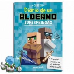 DIARIO DE UN ALDEANO SUPERPRINGAO. MINECRAFT