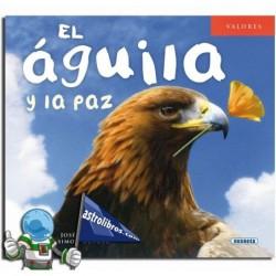 EL ÁGUILA Y LA PAZ , COLECCIÓN VALORES