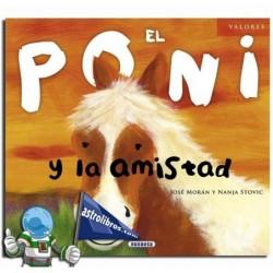 EL PONI Y LA AMISTAD , COLECCIÓN VALORES