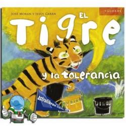 EL TIGRE Y LA TOLERANCIA. COLECCIÓN VALORES