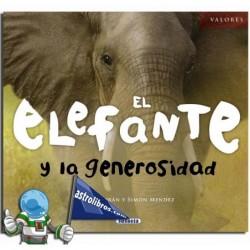 Valores. El elefante y la generosidad