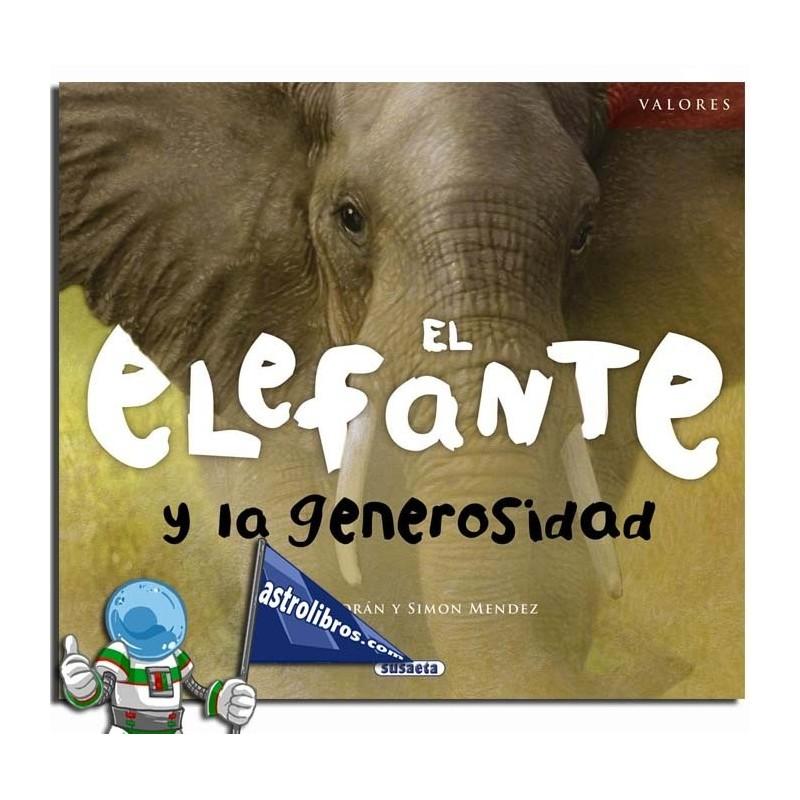 EL ELEFANTE Y LA GENEROSIDAD | COLECCIÓN VALORES