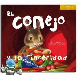 EL CONEJO Y LA SINCERIDAD , COLECCIÓN VALORES