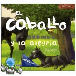 EL CABALLO Y LA ALEGRÍA , COLECCIÓN VALORES