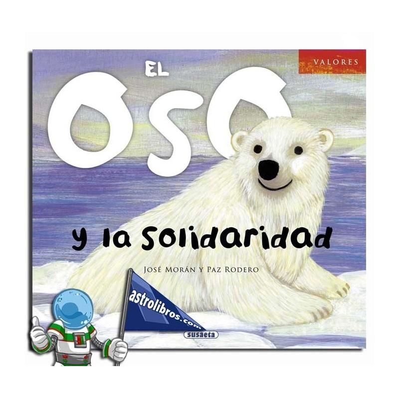 Valores. El oso y la solidaridad