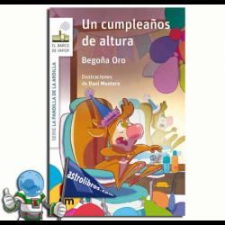 UN CUMPLEAÑOS DE ALTURA. LA PANDILLA DE LA ARDILLA 11