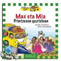 MAX ETA MIA PRINTZESEN GAZTELUAN , YELLOW VAN 8