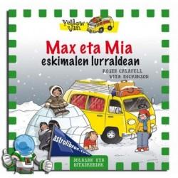 Max eta Mía eskimalen lurraldean. Yellow van 7
