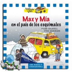 YELLOW VAN 7. MAX Y MIA EN EL PAÍS DE LOS ESQUIMALES