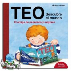 Teo descubre el mundo. Edición especial 40 aniversario