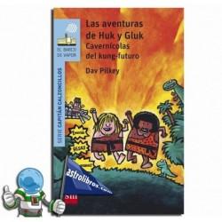 Las aventuras de Huk y Gluk. Cavernícolas del Kung-futuro. capitán Calzoncillos 12