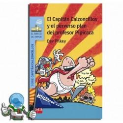 EL CAPITÁN CALZONCILLOS Y EL PERVERSO PLAN DEL PROFESOR PIPICACA , Nº4