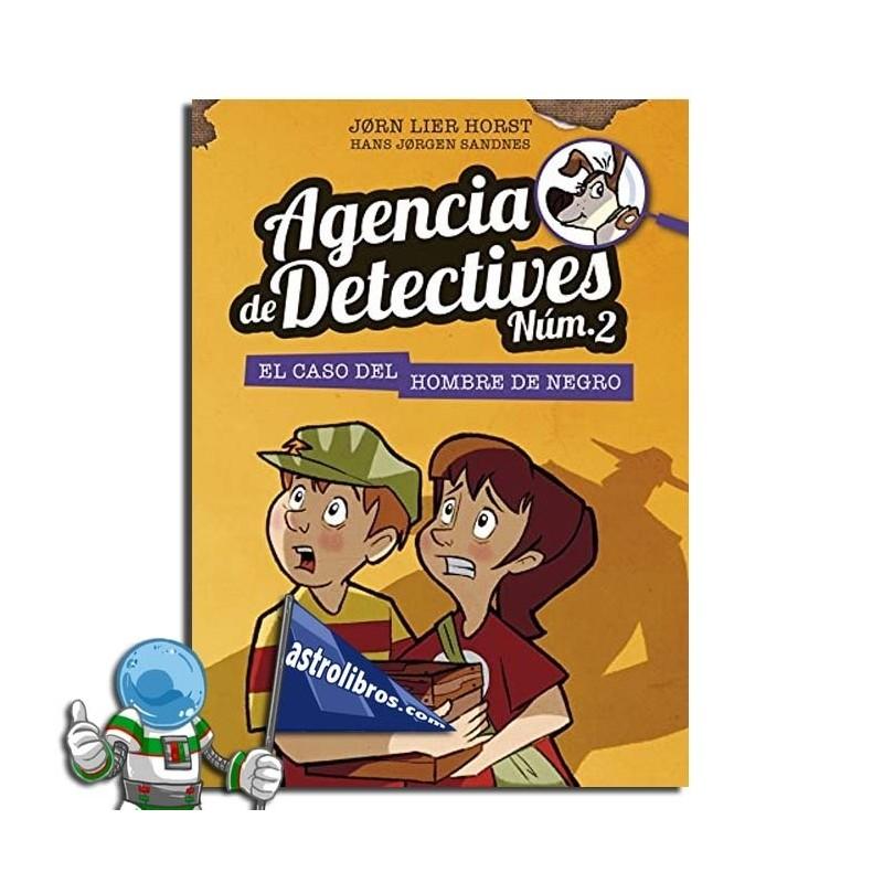 AGENCIA DE DETECTIVES NÚM. 2. LIBRO 2. EL CASO DEL HOMBRE DE NEGRO